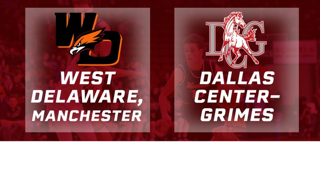 2017 Basketball 3A Quarterfinal (West Delaware vs. Dallas Center-Grimes)