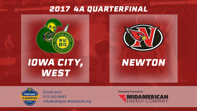 2017 Basketball 4A Quarterfinal (Iowa City, West vs. Newton)