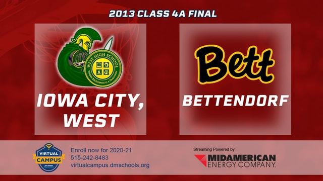 2013 Basketball 4A Championship - Iowa City, West vs. Bettendorf