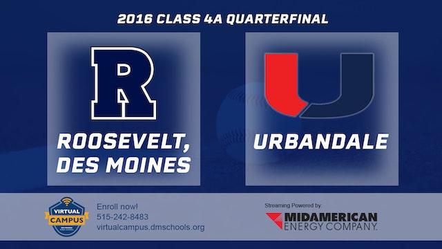 2016 Baseball 4A Quarterfinal - Des Moines, Roosevelt vs. Urbandale