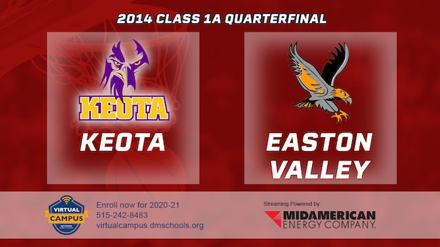 2014 Basketball 1A Quarterfinal - Keota vs. Easton Valley