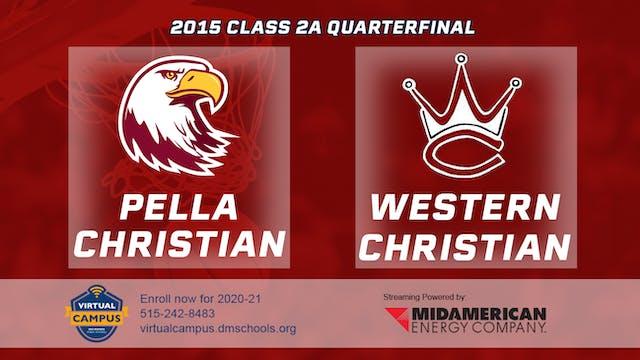 2015 Basketball Class 2A Quarterfinal...