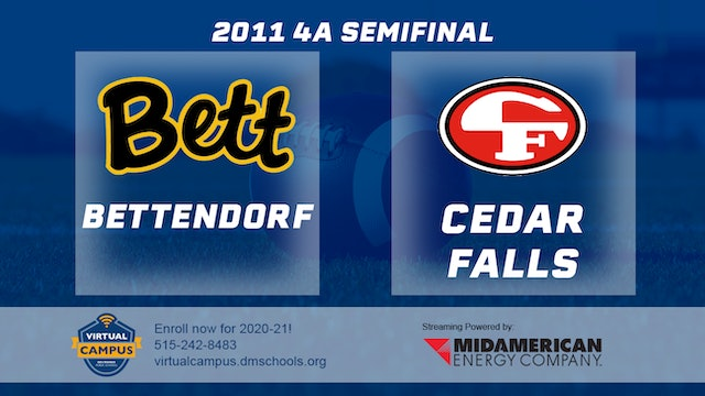 2011 Football 4A Semifinal - Bettendorf vs. Cedar Falls