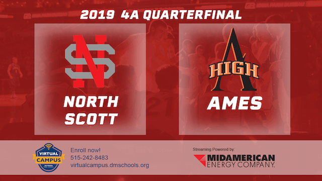 2019 Basketball 4A Quarterfinal - North Scott, Eldridge vs. Ames