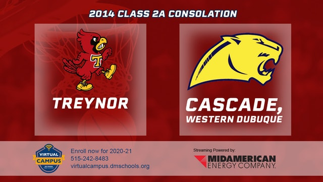 2014 Basketball 2A Consolation - Treynor vs. Cascade, Western Dubuque