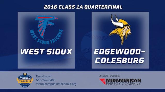 2016 Baseball 1A Quarterfinal - West Sioux, Hawarden vs Edgewood, Colesburg