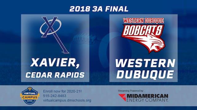 2018 3A Football Semi Finals: Xavier,...