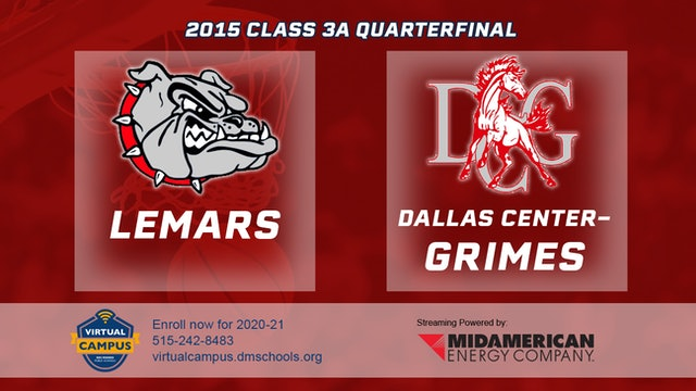2015 Basketball Class 3A Quarterfinal Lemars vs. Dallas Center Grimes
