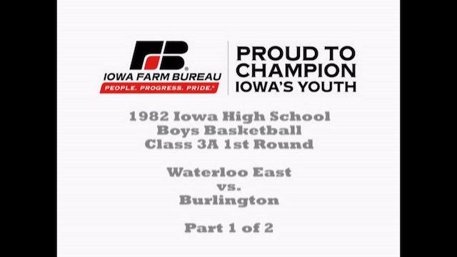 1982 Boys Basketball Class3A 1st Round Waterloo East vs. Burlington Part 1