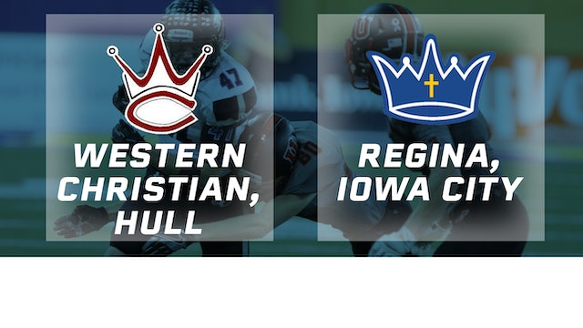 2016 Football 1A Final - Western Christian, Hull vs. Regina, Iowa City