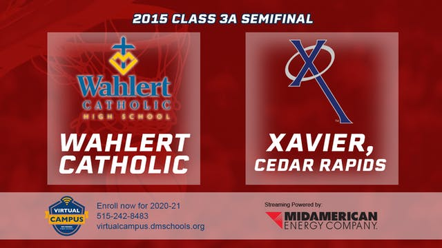 2015 Basketball 3A Quarterfinal Wahle...