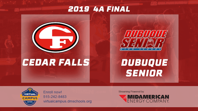 2019 Basketball 4A Final - Cedar Falls vs. Dubuque Senior
