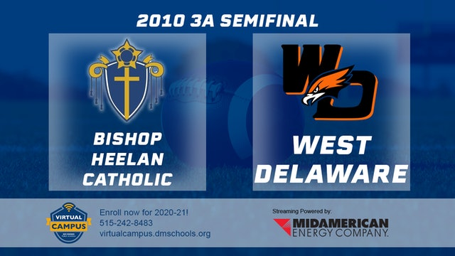 2010 Football 3A Semifinal - Bishop Heelan, Sioux City vs. West Delaware