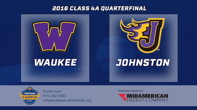 2016 Baseball 4A Quarterfinal - Waukee vs. Johnston