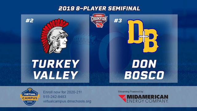 2019 Football 8-Player Semifinal - #2 Turkey Valley vs. #3 Don Bosco