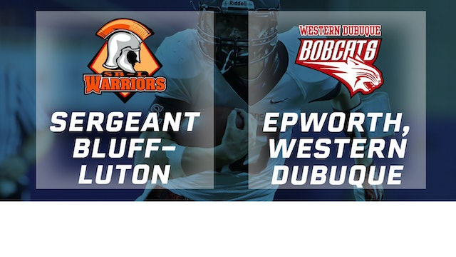2018 Football 3A Semifinal - Sergeant Bluff-Luton vs. Epworth, Western Dubuque