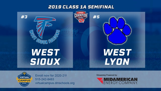 2019 Football 1A Semifinal - #1 West Sioux vs. #5 West Lyon