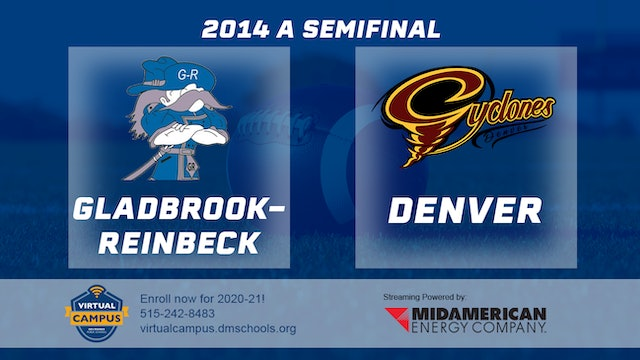 2014 Football Class A Semifinal Gladbrook-Reinbeck vs. Denver