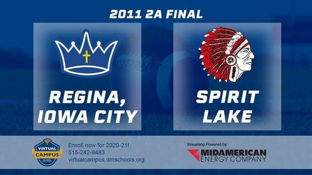 2011 Football 2A Final - Regina, Iowa...
