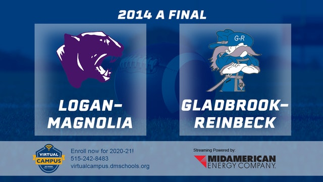 2014 Football Class A Final Logan-Magnolia vs. Gladbrook-Reinbeck