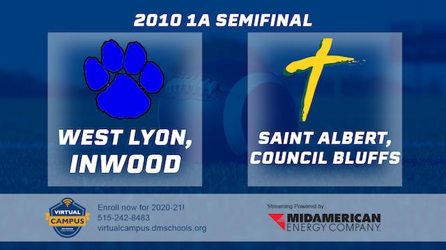 2010 Football 1A Semifinal - West Lyo...
