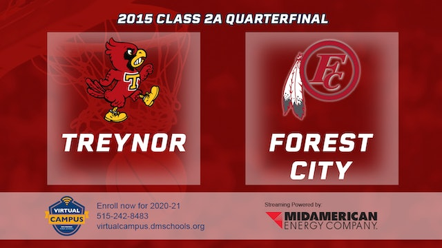 2015 Basketball Class 2A Quarterfinal Treynor vs. Forest City