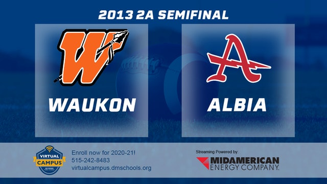 2013 Football 2A Semifinal - Waukon vs. Albia