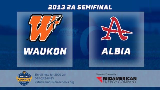 2013 Football 2A Semifinal - Waukon v...
