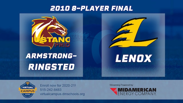 2010 Football 8-Player Final - Armstrong-Ringsted vs. Lenox
