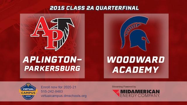 2015 2A Basketball Quarter Finals: Aplington Parkersburg vs. Woodward Academy