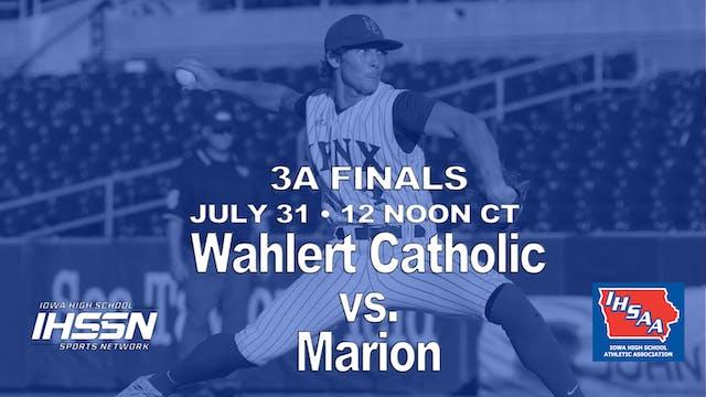 2021 3A Finals - Wahlert Catholic vs. Marion