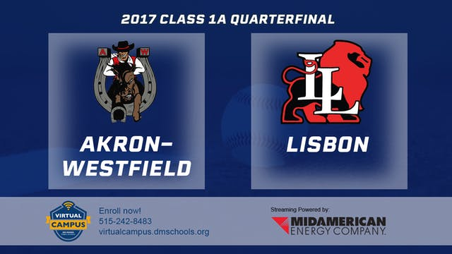 2017 Baseball 1A Quarterfinal - Akron...