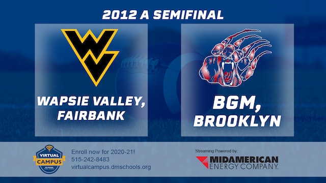 2012 Football Class A Semifinal - Wapsie Valley, Fairbank vs. BGM, Brooklyn