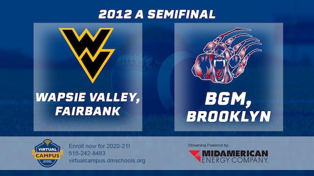 2012 Football Class A Semifinal - Wap...
