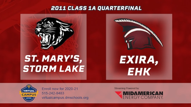 2011 Basketball 1A Quarterfinal - St. Mary's, Storm Lake vs. Exira, EHK