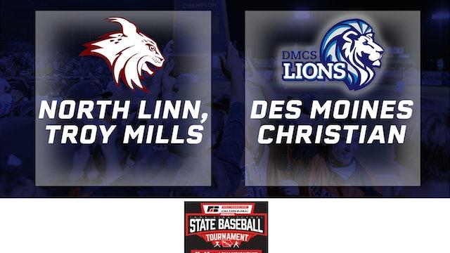 2019 Baseball 2A Semifinal - North Linn, Troy Mills vs. Des Moines Christian