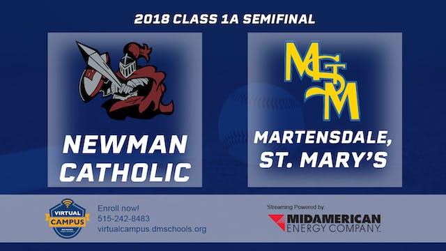 2018 Baseball 1A Semifinal - Newman C...
