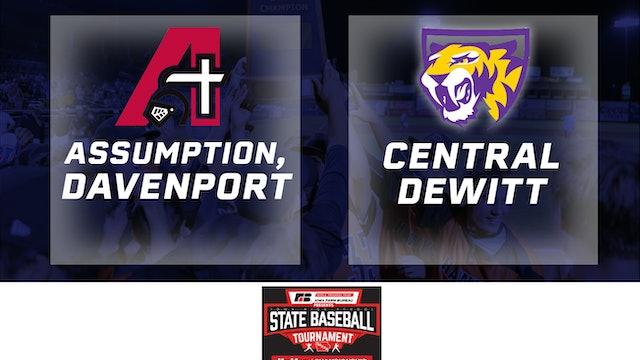 2019 Baseball 3A Semifinals - Assumption, Davenport vs. Central DeWitt