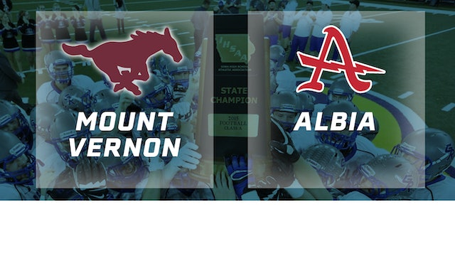 2015 Football Class 2A Semifinal - Mount Vernon vs. Albia