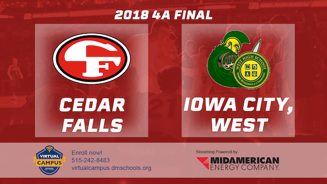 2018 Basketball 4A Championship (Cedar Falls vs. Iowa City, West)