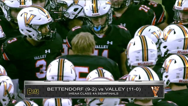 Game Recap - 4A Semifinal Valley vs. Bettendorf - ft. Max Herz