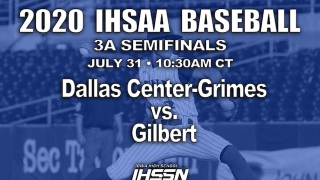3A SEMIFINAL - Dallas Center-Grimes v...