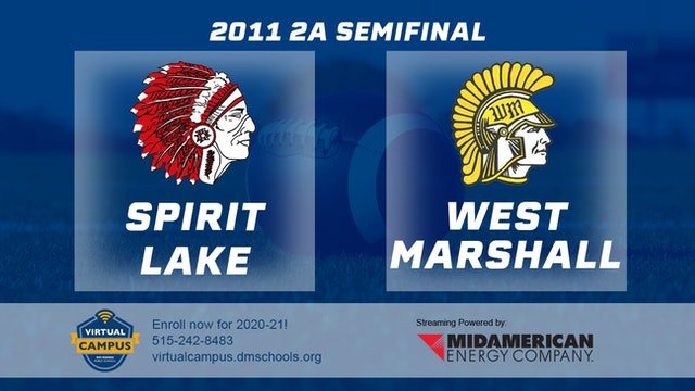 2011 Football 2A Semifinal - Spirit Lake vs. West Marshall, State Center