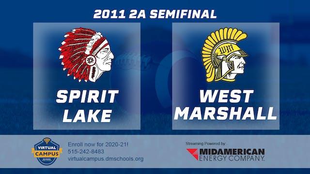 2011 Football 2A Semifinal - Spirit L...