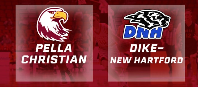 2016 Basketball 2A  Quarterfinal Pella Christian vs. Dike-New Hartford