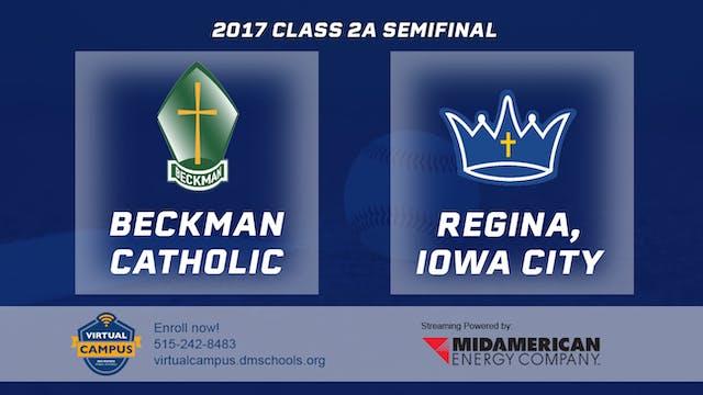 2017 Baseball 2A Semifinal - Beckman ...