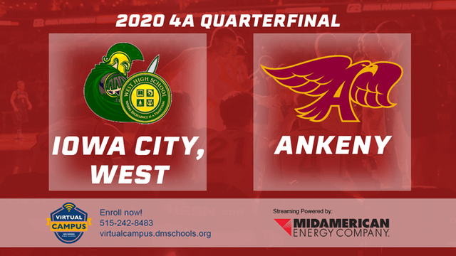 2020 Basketball 4A Quarterfinal Highlights (Ankeny | Iowa City West)