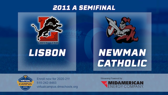 2011 Football Class A Semifinal - Lisbon vs. Newman Catholic, Mason City