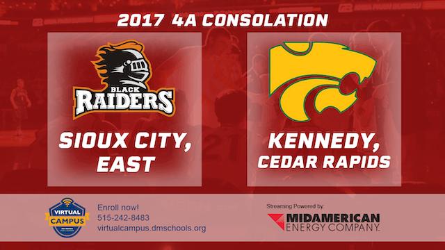2017 Basketball 4A Consolation (Sioux City, East vs. Cedar Rapids, Kennedy)