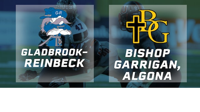 2016 Football Class A Final - Gladbrook-Reinbeck vs. Bishop Garrigan, Algona